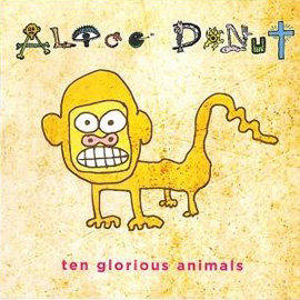 Alice Donut, Ten glorious animals