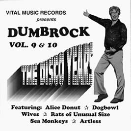 Alice Donut, Dumb Rock Vol. 9 -10: The Disco Years (Compilation)